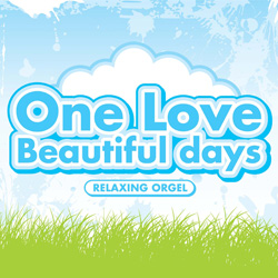 One Love/Beautiful days